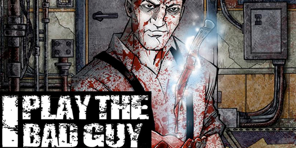 cover for I play the bad guy #1