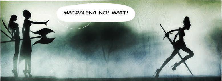 Magdalena, wait.