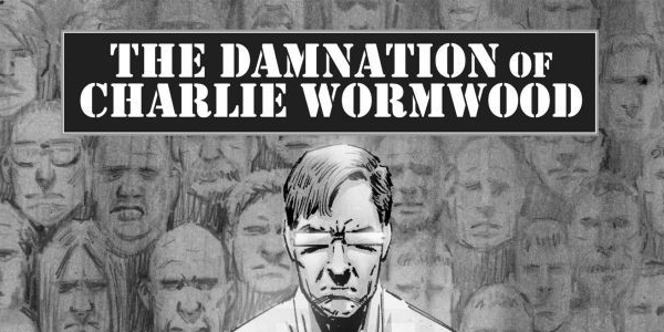 The Damnation of Charlie Wormwood featured