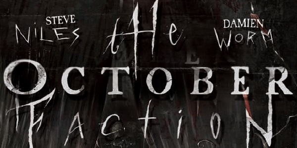 The October Faction featured